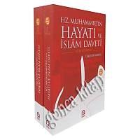 Hz.Muhammed (sav) in Hayatý ve Ýslam Daveti