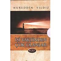 Ýþi Vaktinden Çok Olanlar, 4 Cilt Set
