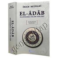 El Adab, Hadislerle Ýslam Ahlaký, Metinli