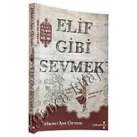 Elif Gibi Sevmek 1, Gül Kokulu