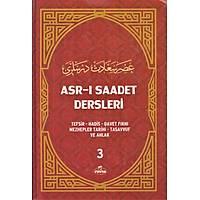 Asrý Saadet Dersleri 3