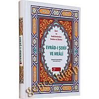 Evrad-ý Þerif ve Meali. Mehmed Zahit Kotku