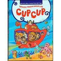 Cup Cup, Masallarla Karakter Eðitimi