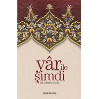 Yar Ýle Þimdi, Tasavvufi Sohbetler