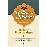 Aþkýn Gözyaþlarý 4 - Hallac-ý Mansur