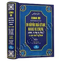 Esma 99 En Büyük Dua Kitabý Havas ve Esrarý
