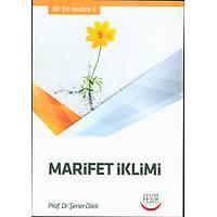 Marifet Ýklimi, Þener Dilek