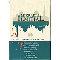 Mýzraklý Ýlmihal Risaleler ve Tercümeleri