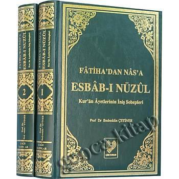 Fatihadan Nasa Esbabý Nüzul, Kuran Ayetlerinin Ýniþ Sebepleri