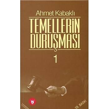 Temellerin Duruþmasý, 2 Cilt