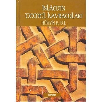 İslamın Temel Kavramları, Hüseyin K. Ece