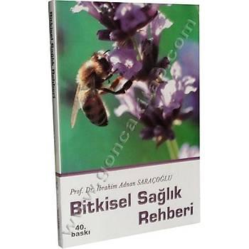 Bitkisel Sağlık Rehberi, Prof. Dr. İbrahim Adnan Saraçoğlu