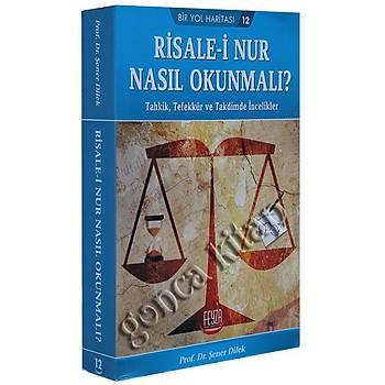 Risalei Nur Nasıl Okunmalı?