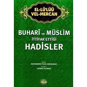 El LüLüü Vel Mercan, Buhari ve Müslimin Ýttifak Ettiði Hadisler