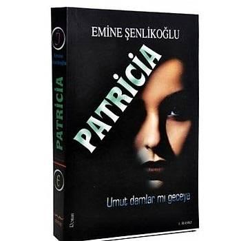 Patricia, Emine Þenlikoðlu