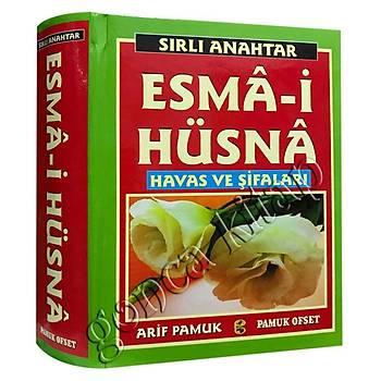 Sýrlý Anahtar Esma-i Hüsna Havas ve Þifalarý