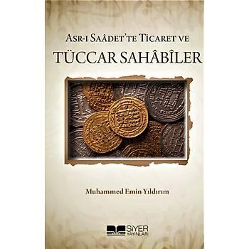 Asrý Saadet'te Ticaret ve Tüccar Sahabiler