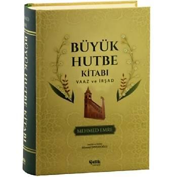 Büyük Hutbe Kitabý, Vaaz ve Ýrþad