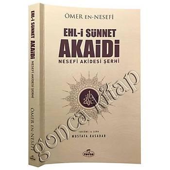 Ehli Sünnet Akaidi, Nesefi Akaidi Þerhi