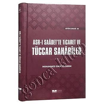 Asrý Saadet'te Ticaret ve Tüccar Sahabiler, Ciltli