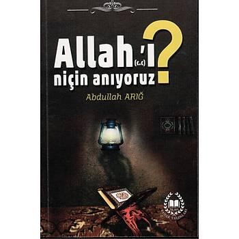 Allahı (cc) Niçin Anıyoruz