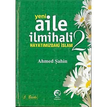 Aile İlmihali 2 Hayatımızdaki İslam