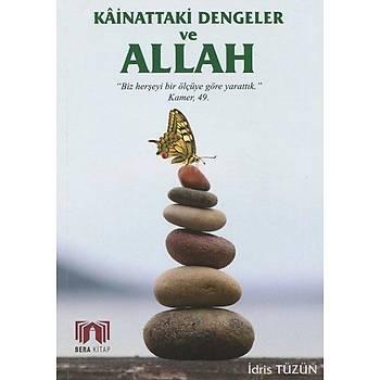 Kainattaki Dengeler ve Allah (c.c)