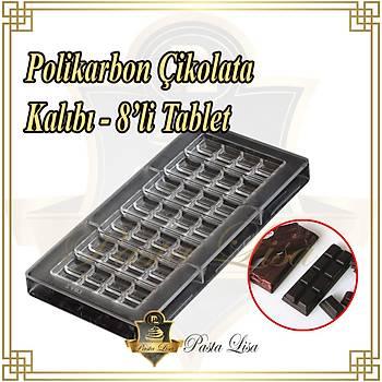 Polikarbon Çikolata Kalýbý - 8'li Tablet