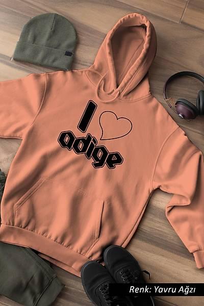 I Love Adige Unisex Kapüþonlu Sweatshirt