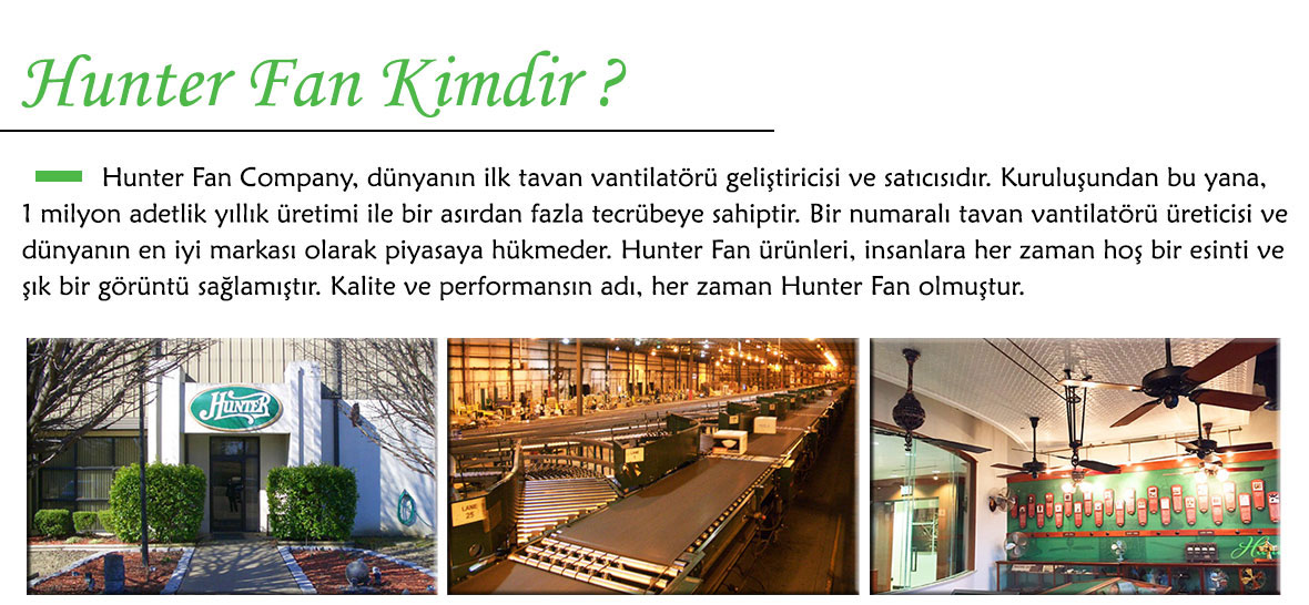 Hunter Fan Kimdir