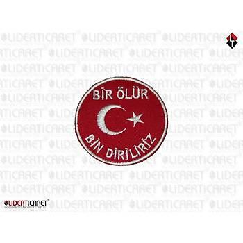 Türk Bayraðý ''Bir Ölürüz Bin Diriliriz'' Kýrmýzý Renk