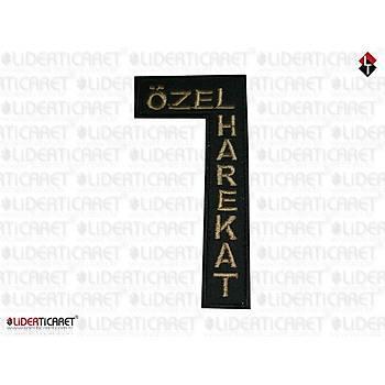 Silah Kýlýfý '' Özel Harekat '' Yazýsý