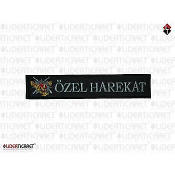 '' ÖZEL HAREKAT '' Yazýlý ve Armalý Bacak Kýlýfý Yazýsý