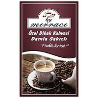 By Mýrracý Damla Sakýzlý Özel Dibek Kahvesi 250 gram