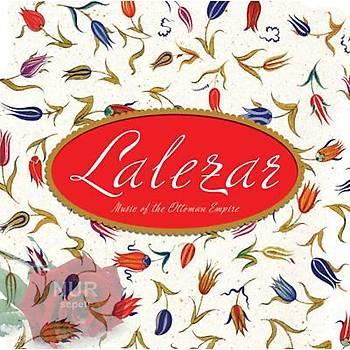 LALEZAR / Music Of The Ottoman Empire