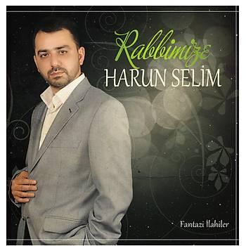 Rabbimize & Harun Selim