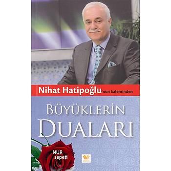 Büyüklerin Dualarý & Nihat Hatipoðlu