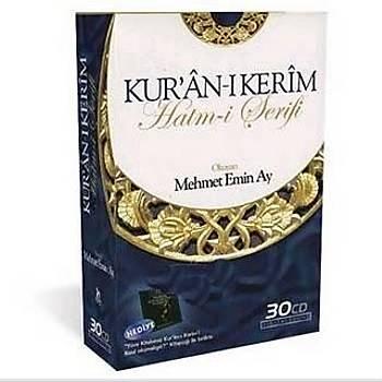 MEHMET EMÝN AY KURAN-I KERÝM HATÝM SETÝ ( 30 CD )