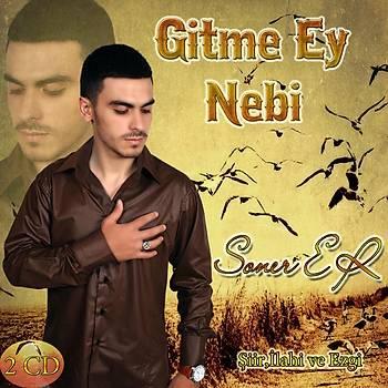 Gitme Ey Nebi / Soner Er