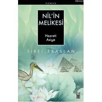 Nil'in Melikesi Hazreti Asiye/Sibel Eraslan