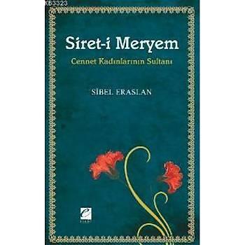 Siret-i Meryem/Sibel Eraslan