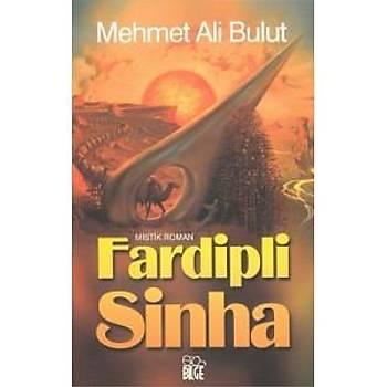 Fardipli Sinha /Mehmet Ali Bulut