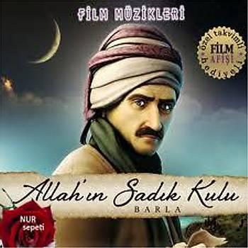 Allah'ýn Sadýk Kulu - Barla-Film Müzikleri