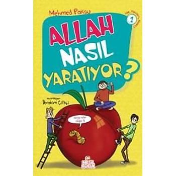 Allah Nasýl Yaratýyor ? Mehmed Paksu