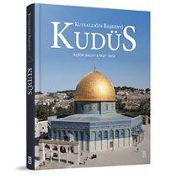 Kudüs: Kutsallýðýn Baþkenti