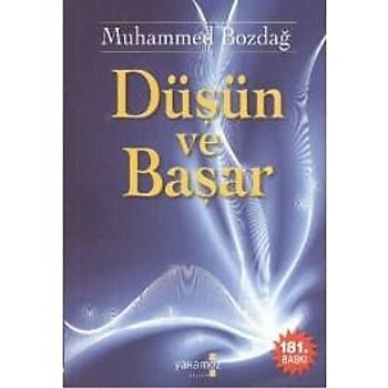 Düþün ve Baþar / Muhammed Bozdað