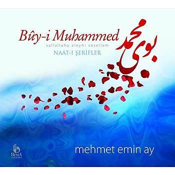 Bûy-i Muhammed - Naat-ı Şerifler / Mehmet Emin Ay