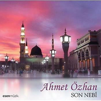 Son Nebi / Ahmet Özhan