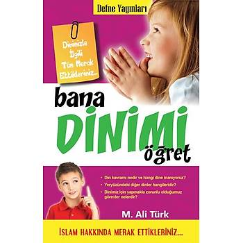 Bana Dinimi Öðret / M.Ali Türk