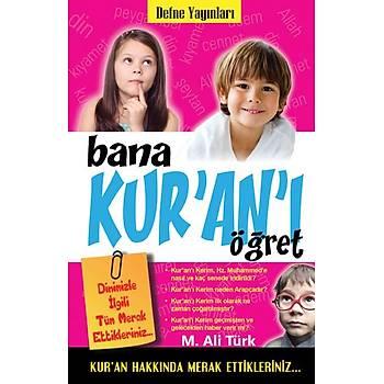 Bana Kuran'ý Öðret / M.Ali Türk